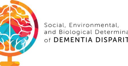 Social, Environmental, and Biological Determinants of Dementia Disparities